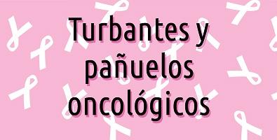 pañuelos y turbantes para oncológicos